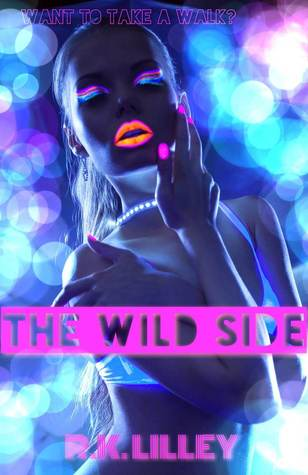 Review of the Wild Side series by R.K. Lilley (1/3)